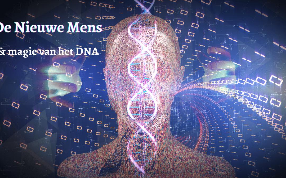 Webinar: De Nieuwe Mens & de magie van DNA